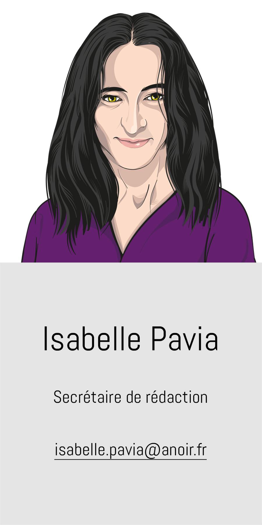 Isabelle Pavia, A noir