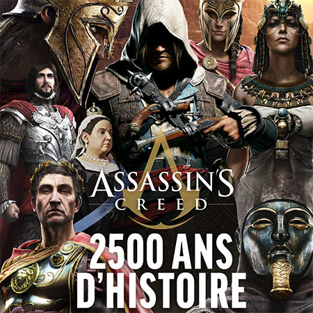 Assassin's Creed 2500 ans d'Histoire